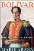 Bolivar: American Liberator (Hardcover)