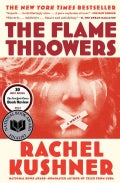 The Flamethrowers (Paperback)