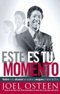 Este Es Tu Momento/ This is your time: Activa Tu Fe, Alcanza Tus Suenos Y Asegura El Favor De Dios/ Activate your... (Paperback)