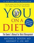 You on a Diet: The Owner's Manual for Waist Management (Hardcover)