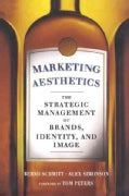 Marketing Aesthetics: The Strategic Management of Brands, Identity, and Image (Paperback)