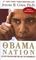 The Obama Nation: Leftist Politics and the Cult of Personality (Paperback)