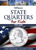 State Quarters for Kids: 1999-2009, A Fun &amp; Educational Collector&#39;s Folder (Hardcover)