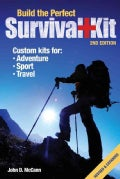 Build the Perfect Survival Kit (Paperback)