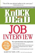 Knock &#39;em Dead Job Interview: How to Turn Job Interviews Into Job Offers (Paperback)