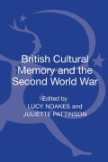 British Cultural Memory and the Second World War (Hardcover)