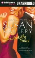 Accidentally Yours: Library Edition (CD-Audio)