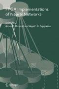 Fpga Implementations of Neural Networks (Paperback)