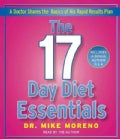 The 17 Day Diet Essentials: A Doctor Shares the Basics of His Rapid Results Plan (CD-Audio)