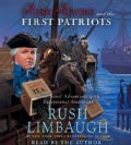 Rush Revere and the First Patriots: Time-Travel Adventures With Exceptional Americans (CD-Audio)