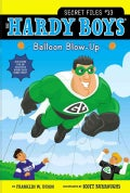The Hardy Boys: Balloon Blow-Up (Paperback)