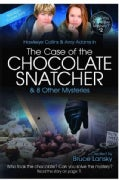 Hawkeye Collins & Amy Adams in The Case of the Chocolate Snatcher & 8 Other Mysteries (Paperback)