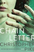 Chain Letter: Chain Letter; the Ancient Evil (Paperback)