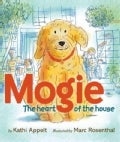Mogie: The Heart of the House (Hardcover)