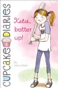 Katie, Batter Up! (Hardcover)