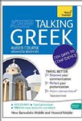 Teach Yourself Keep Talking Greek: Advanced Beginner