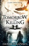 Tomorrow, the Killing (Paperback)