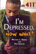 I'm Depressed, Now What? (Hardcover)