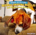 Bedbug-Sniffing Beagles and Other Scent Hounds (Paperback)