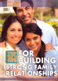 Top 10 Tips for Building Strong Family Relationships (Hardcover)