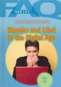 Frequently Asked Questions About Slander and Libel in the Digital Age (Hardcover)