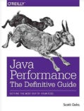 Java Performance: The Definitive Guide (Paperback)