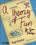 A Theory of Fun for Game Design (Paperback)