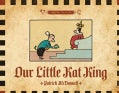 Our Little Kat King: A Mutts Treasury (Paperback)