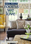Nell Hill's Rooms We Love (Hardcover)