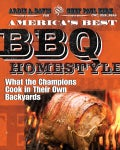 America's Best BBQ Home-Style: What the Champions Cook in Their Own Backyards (Paperback)