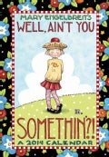Mary Engelbreit Monthly Pocket 2014 Planner: Well, Ain't You Somethin'? (Calendar)