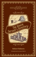 The House Servant's Directory: A Monitor for Private Families (Hardcover)