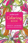 Pocket Posh Coloring Book: Pretty Designs for Fun & Relaxation (Paperback)