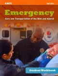 Emergency Care and Transportation of the Sick and Injured (Paperback)