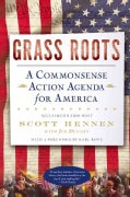 Grass Roots: A Commonsense Action Agenda for America (Hardcover)