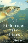 All Fishermen Are Liars (Hardcover)