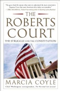 The Roberts Court: The Struggle for the Constitution (Paperback)