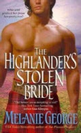 The Highlander&#39;s Stolen Bride (Paperback)