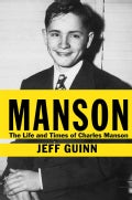 Manson: The Life and Times of Charles Manson (Hardcover)
