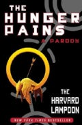The Hunger Pains: A Parody (Paperback)