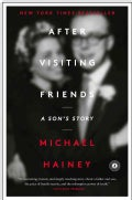 After Visiting Friends: A Son's Story (Paperback)