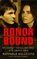 Honor Bound: My Journey to Hell and Back With Amanda Knox (Paperback)