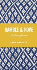 Ramble & Rove: A Travel Journal (Notebook / blank book)