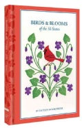 Birds & Blooms of the 50 States (Hardcover)
