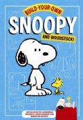 Build-your-own Snoopy and Woodstock!: Punch-out and Construct Your Own Desktop Peanuts Companions! (Other book format)