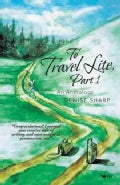 To Travel Lite: An Anthology (Paperback)