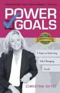 Power Goals: 9 Clear Steps to Achieve Life-changing Goals (Paperback)