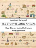 The Storytelling Animal: How Stories Make Us Human (CD-Audio)