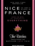 Nice Is Just a Place in France: How to Win at Basically Everything (CD-Audio)