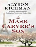 The Mask Carver's Son: A Novel (CD-Audio)